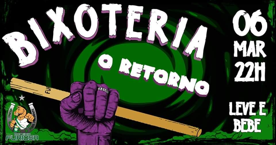 Bixoteria - O retorno
