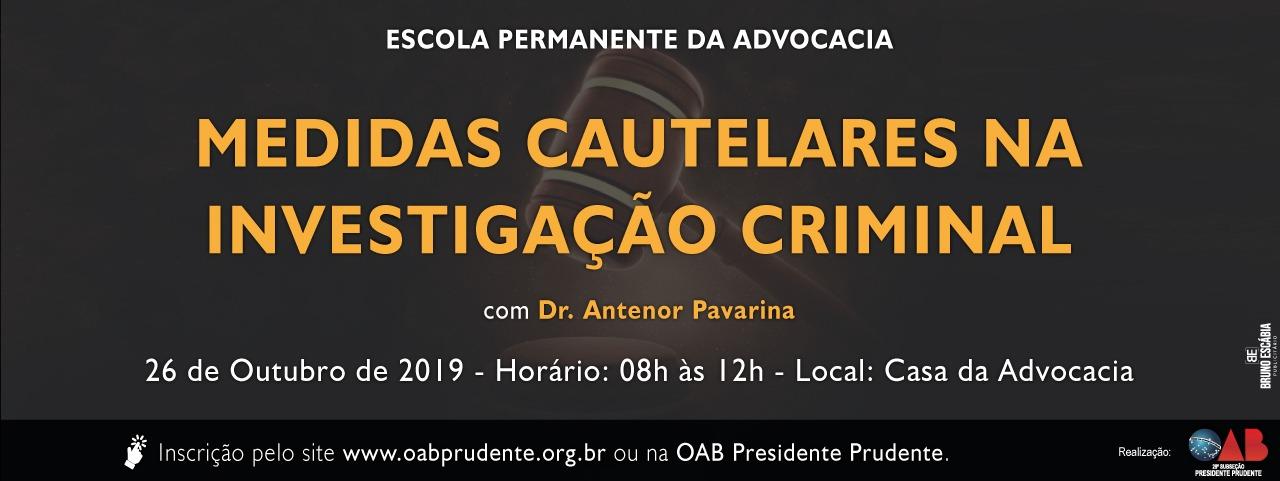MEDIDAS CAUTELARES NA INVESTIGAÇÃO CRIMINAL