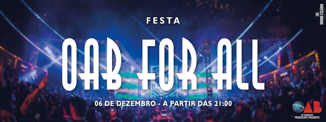FESTA OAB FOR ALL