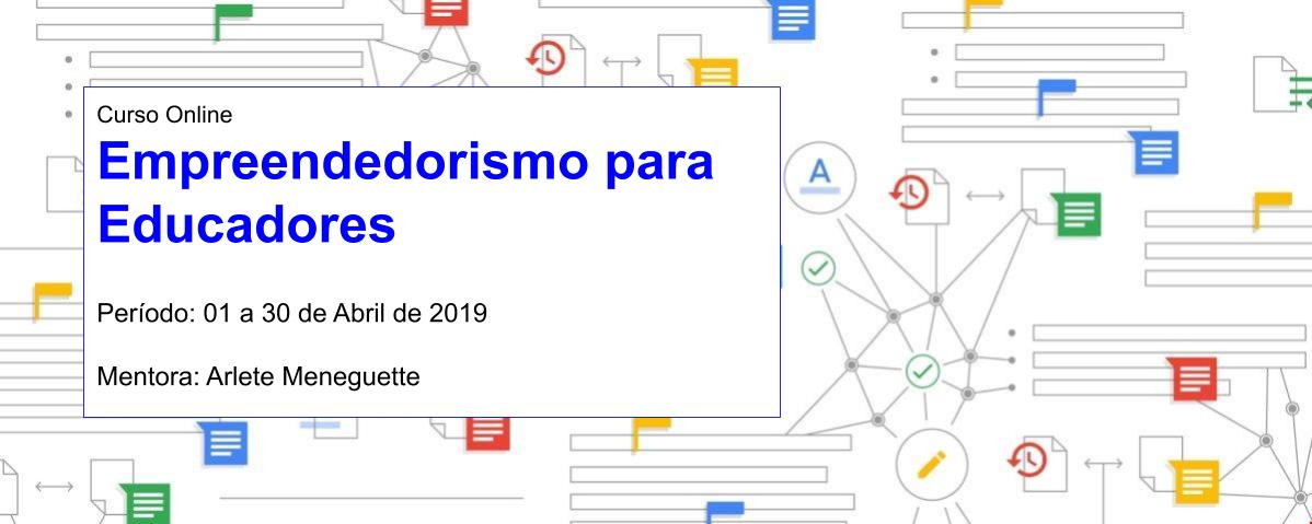 Curso Online de Empreendedorismo para Educadores (Turma: Abril 2019)