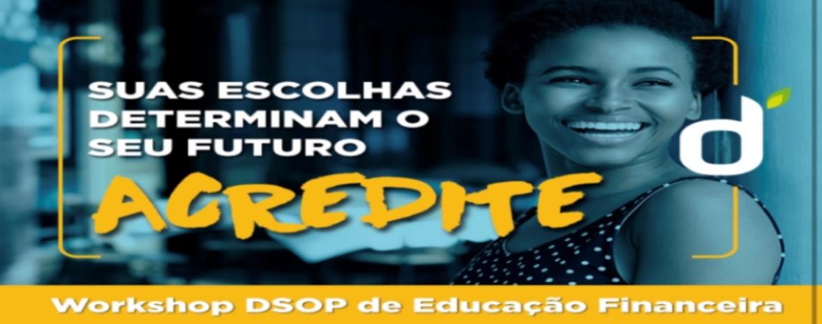 Workshop DSOP de Educação Financeira