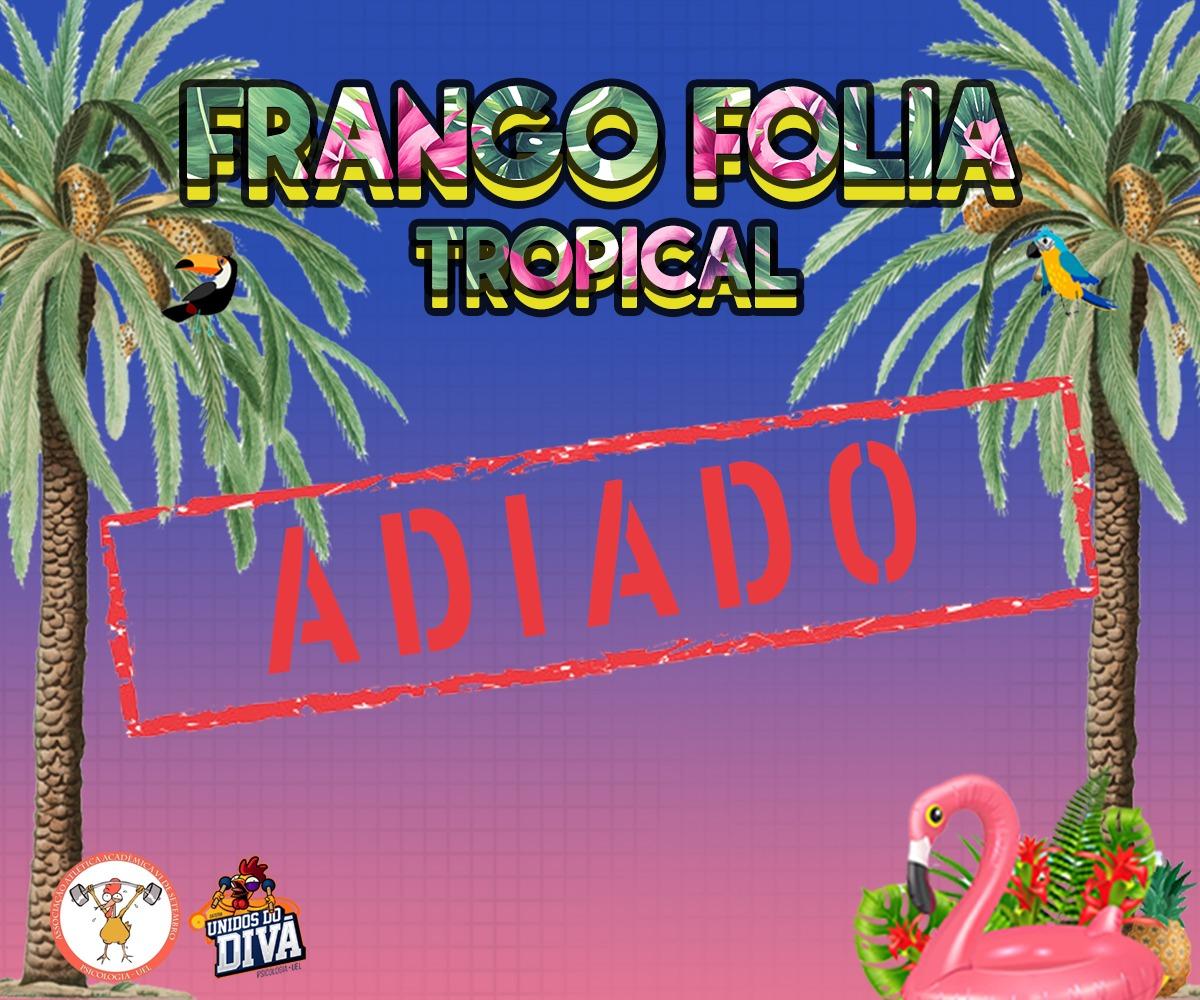 Frango Folia - 5ªed. Tropical