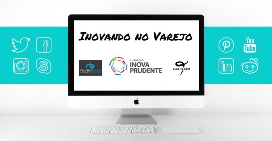VAREJO 4.0 - INOVANDO NO VAREJO