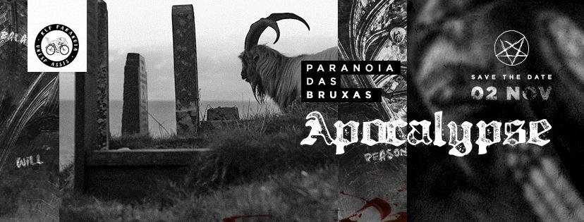 Paranóia das Bruxas V: Apocalypse