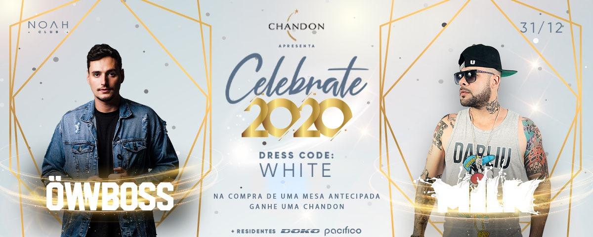 Celebrate 2020 - NOAH club - ft Ownboss e DJ Milk