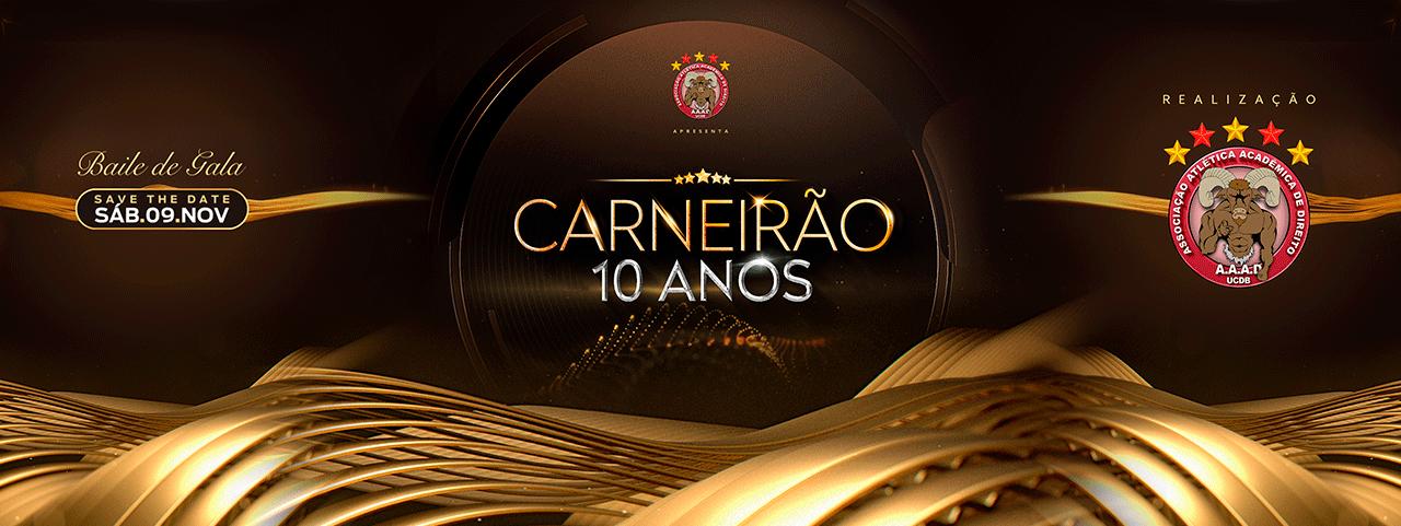 CARNEIRÃO 10 ANOS - ED. BAILE DE GALA