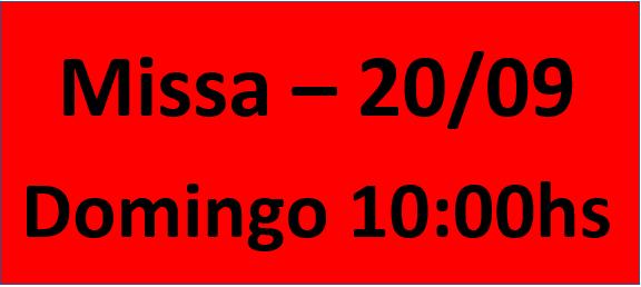 MISSA - 20/09 - DOMINGO - 10:00HS