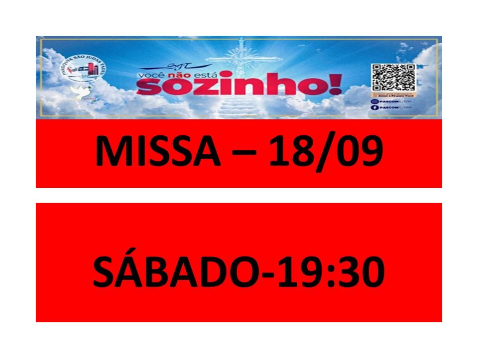 MISSA - 18/09 - SÁBADO