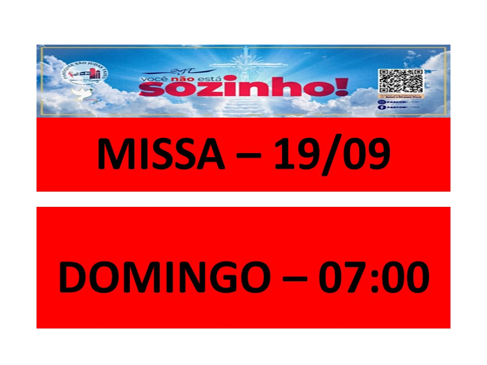 MISSA -19/09 - DOMINGO - 07:00