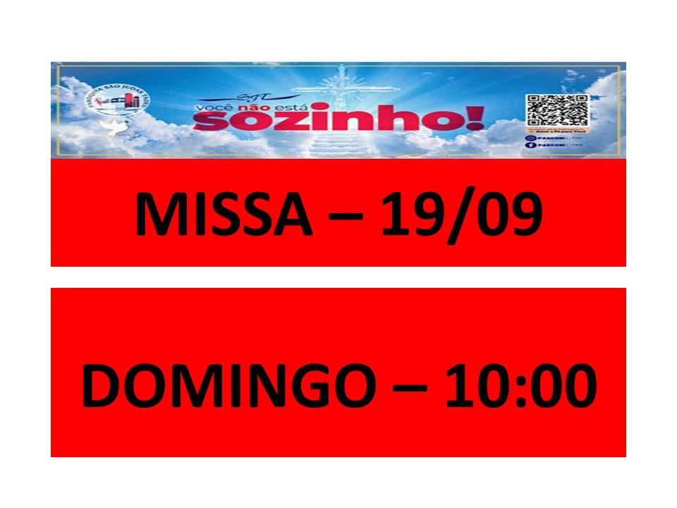 MISSA -19/09- DOMINGO - 10:00