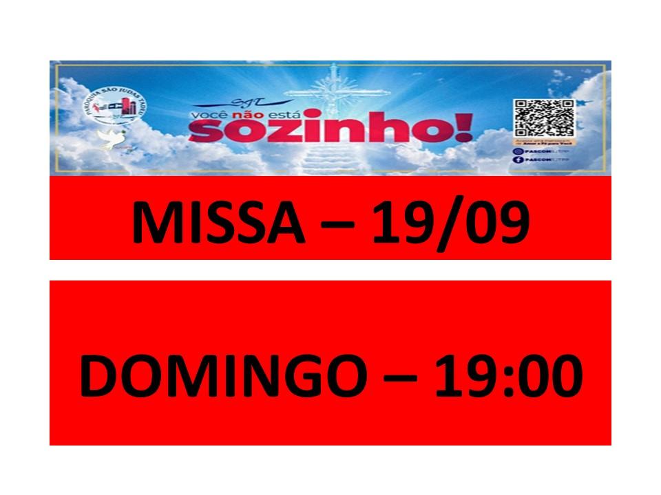 MISSA -19/09 - DOMINGO - 19:00