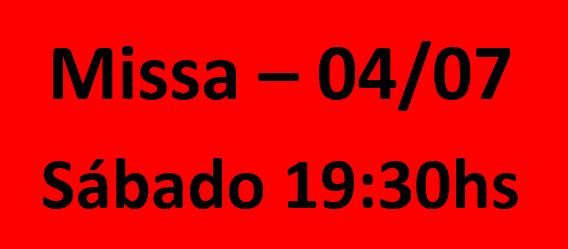 MISSA - 04/07 - SABADO