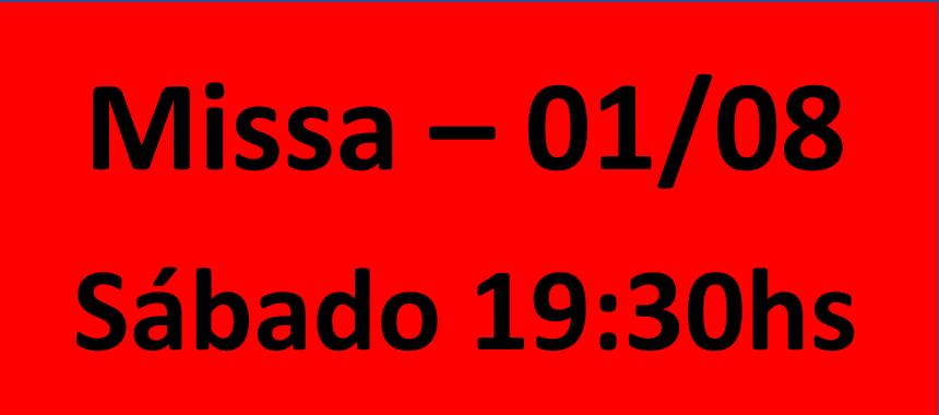 MISSA - 01/08 - SABADO