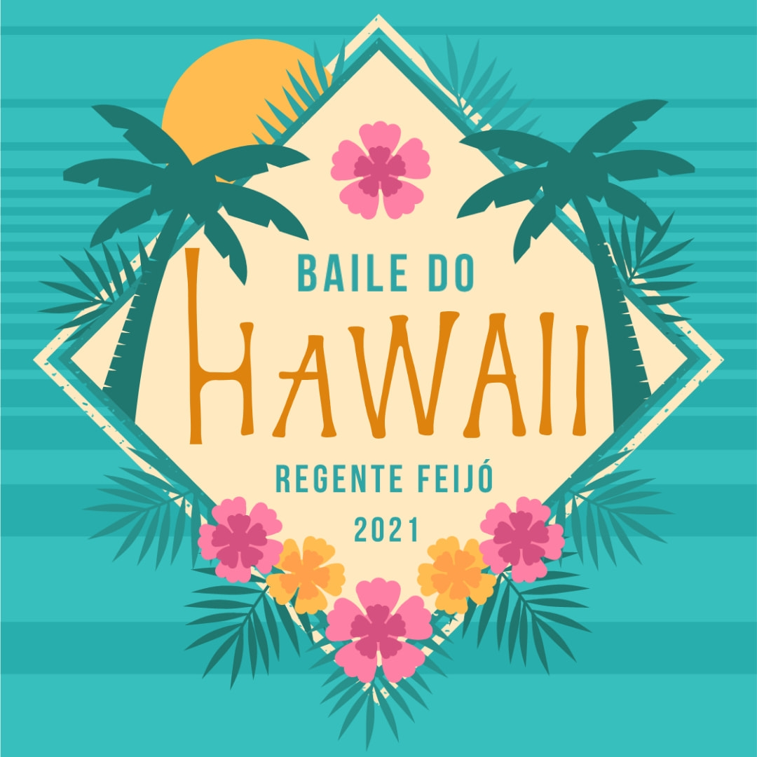 Baile do Hawaii - Regente Feijó
